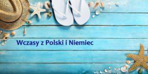 wczasy z polski i niemiec